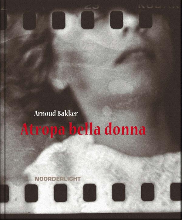 Arnoud_Bakker-Atropa_bella_donna-cover