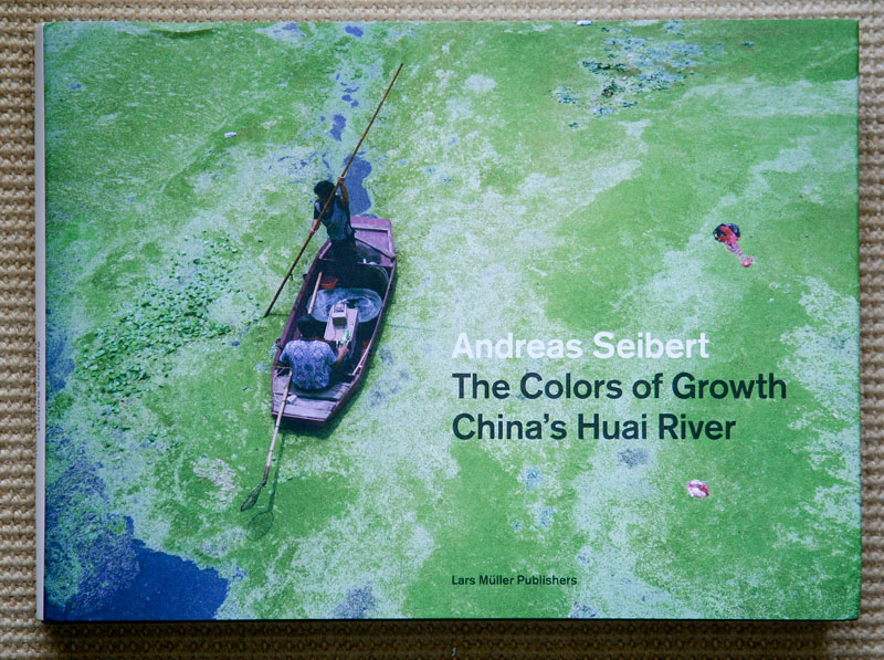 Andreas_Seibert-The_Colors_of_Growth-China_Huai_River_cover