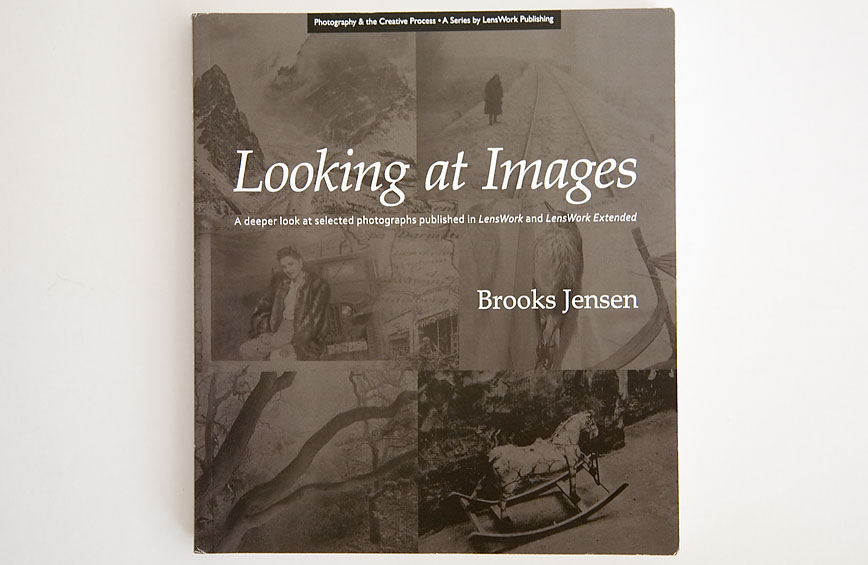 Brooks_Jensen_Editor-Looking_at_Images_cover