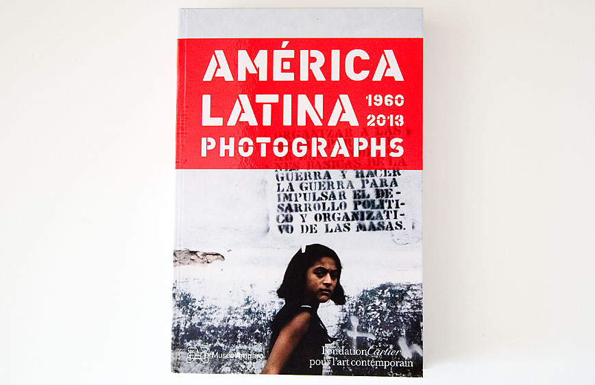 America_Latina_Photographs-1960_ 2013_cover