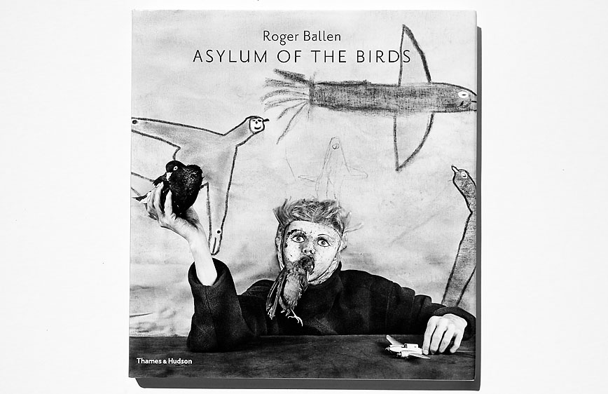 Roger_Ballen-Asylum_Of_The_Birds_cover