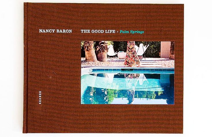 Nancy_Baron-The_Good_Life-Palm_Springs_cover
