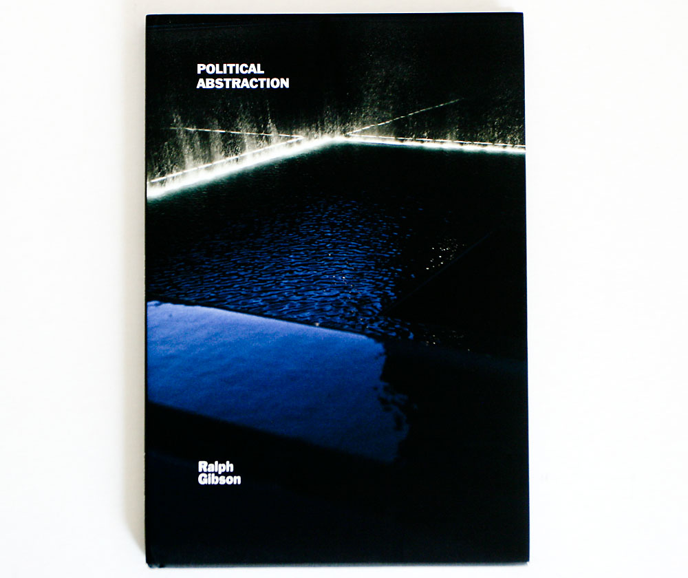 Ralph_Gibson-Political_Abstraction_cover