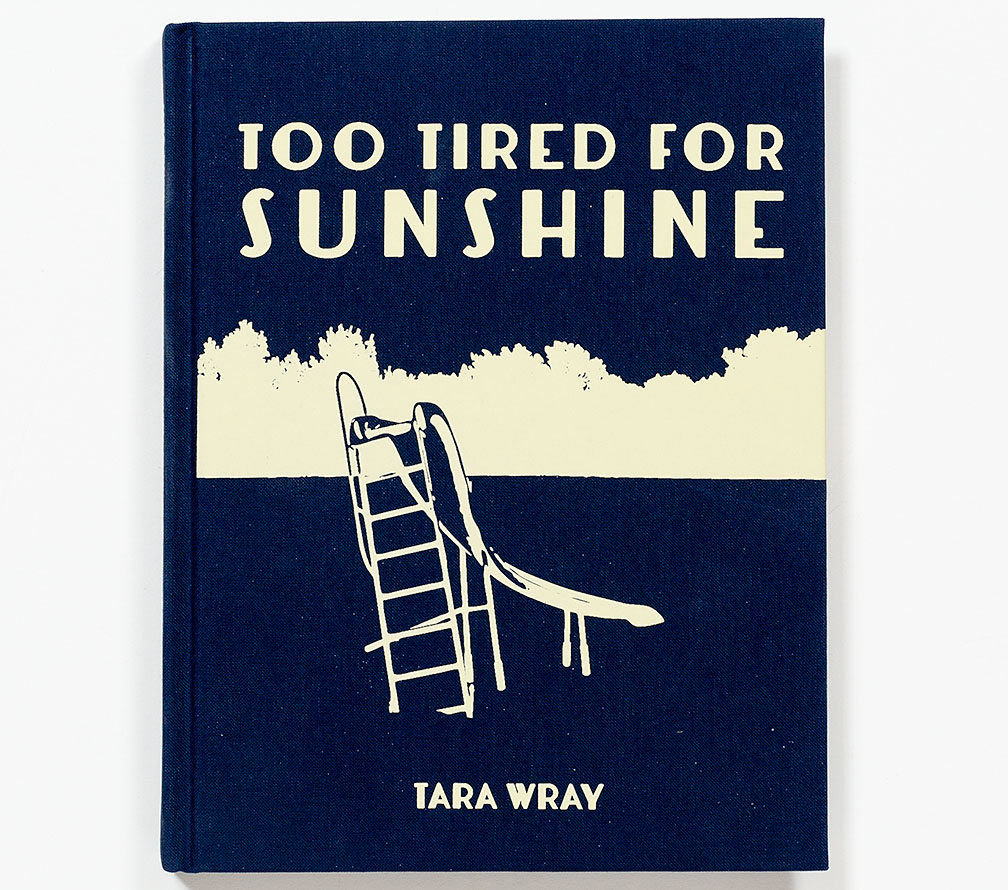 Tara_Wray_Too-Tired_for_Sunshine_cover