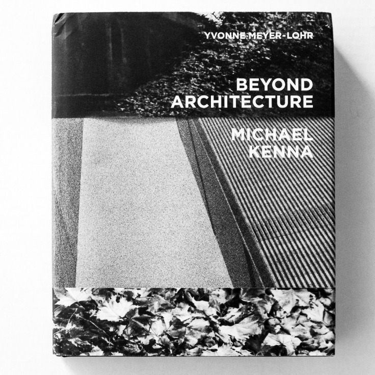 Michael_Kenna_Beyond-Architecture_cover