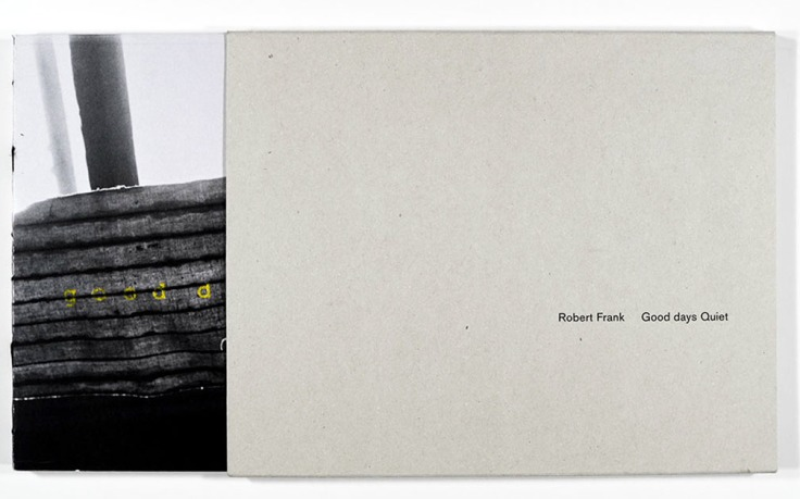 Robert_Frank_Good_Days_Quiet_slip-cover