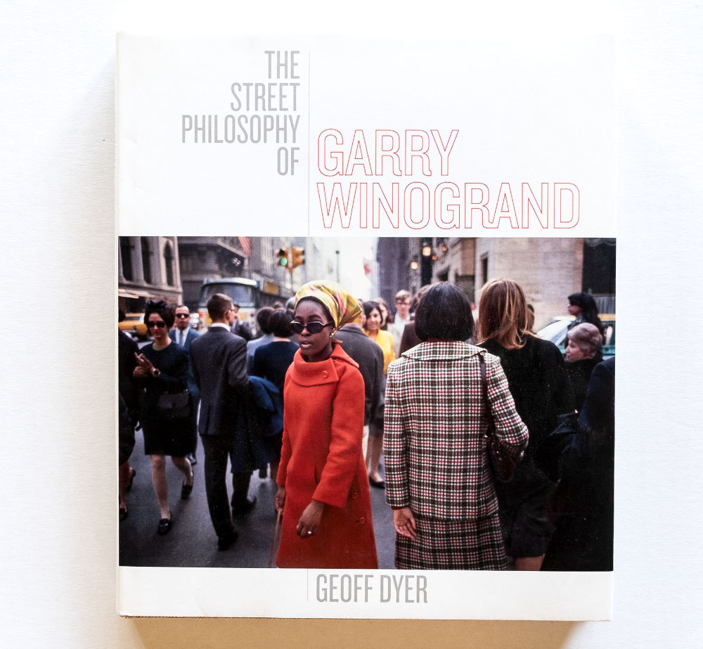 Geoff_Dyer-The_Street_Philosophy_of_Garry_Winogrand_cover